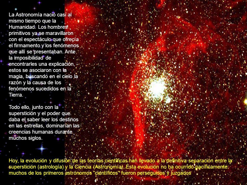 La Astronomía nació casi al mismo tiempo que la Humanidad.