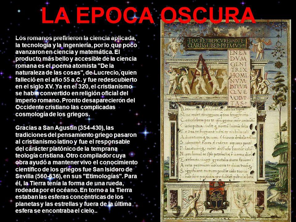 Los romanos prefirieron la ciencia aplicada, la tecnología y la ingeniería, por lo que poco avanzaron en ciencia y matemática.