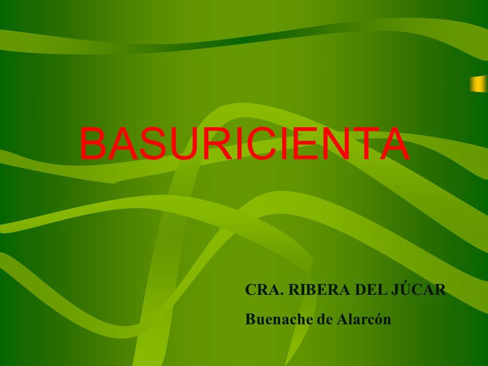 BASURICIENTA CRA. RIBERA DEL JÚCAR Buenache de Alarcón