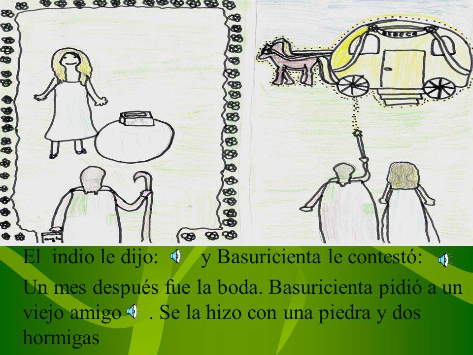 Cuando llegaron a Portugal, Basuricienta se quedó en una cabaña.