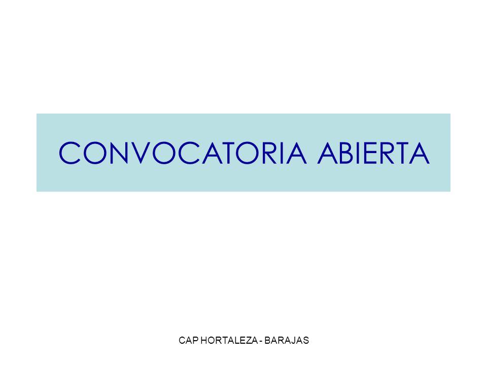 CAP HORTALEZA - BARAJAS CONVOCATORIA ABIERTA