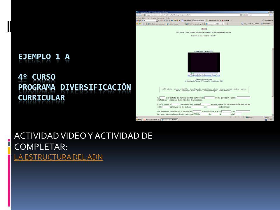 ACTIVIDAD VIDEO Y ACTIVIDAD DE COMPLETAR: LA ESTRUCTURA DEL ADN