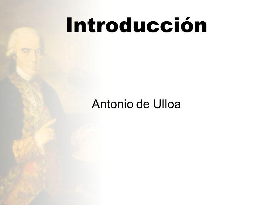 Introducción Antonio de Ulloa