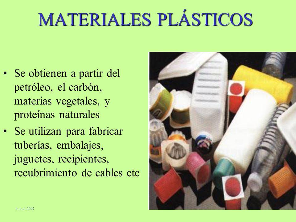 MATERIALES PLÁSTICOS Se obtienen a partir del petróleo, el carbón, materias vegetales, y proteínas naturales Se utilizan para fabricar tuberías, embal