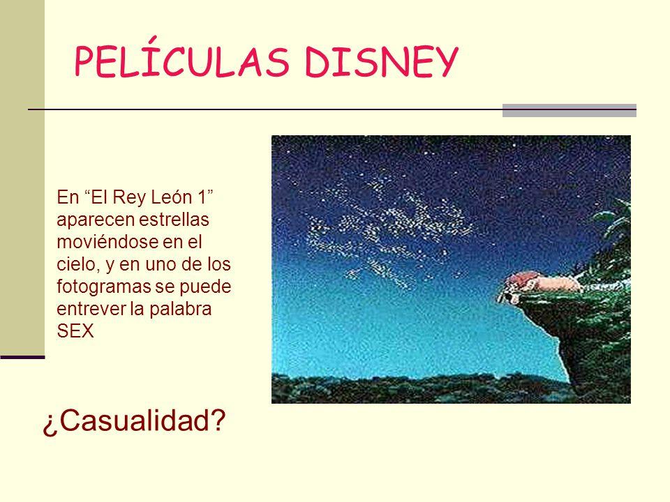 PELÍCULAS DISNEY En El Rey León 1 aparecen estrellas moviéndose en el cielo, y en uno de los fotogramas se puede entrever la palabra SEX ¿Casualidad?