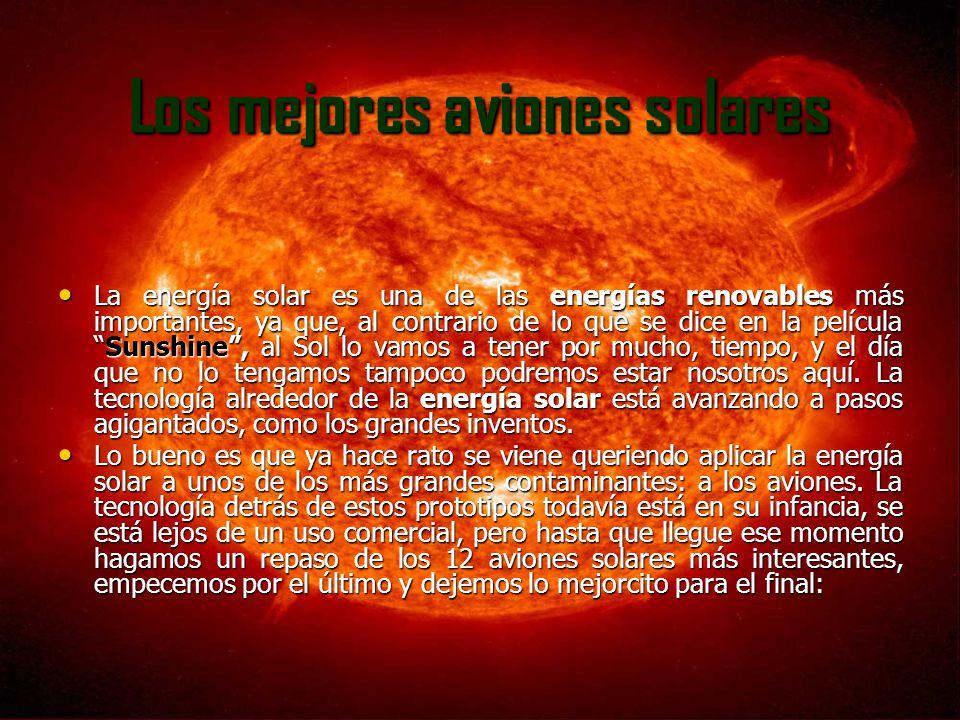 2.PLANET SOLAR El segundo puesto en el ranking se lo lleva el Planeta Solar.