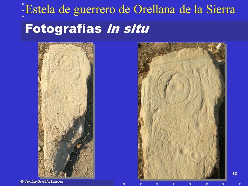 10 © Cándido González Ledesma Fotografías in situ Estela de guerrero de Orellana de la Sierra