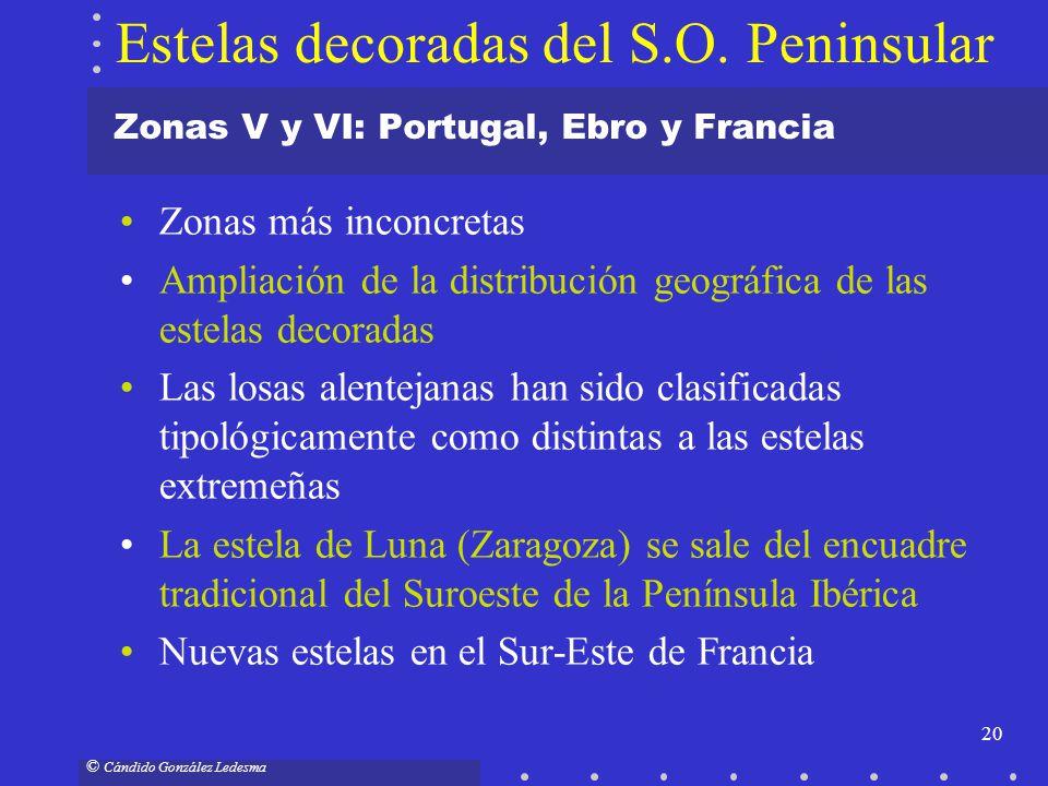 20 © Cándido González Ledesma Zonas V y VI: Portugal, Ebro y Francia Zonas más inconcretas Ampliación de la distribución geográfica de las estelas dec
