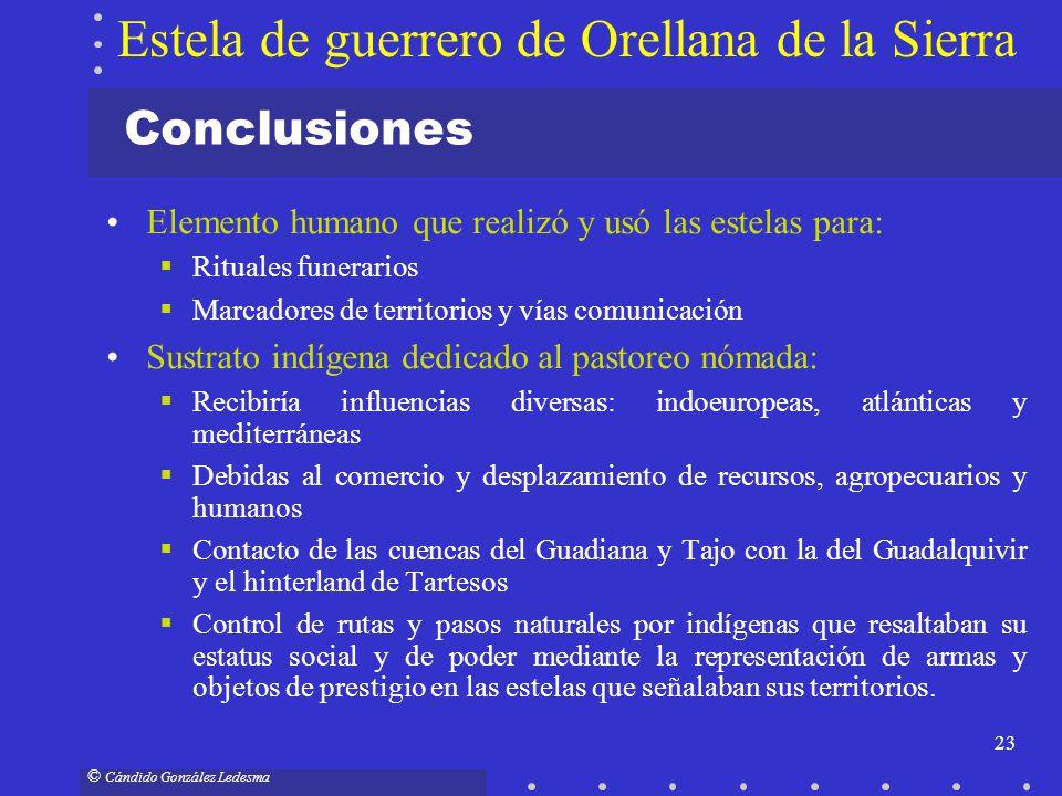 23 © Cándido González Ledesma Conclusiones Elemento humano que realizó y usó las estelas para: Rituales funerarios Marcadores de territorios y vías co