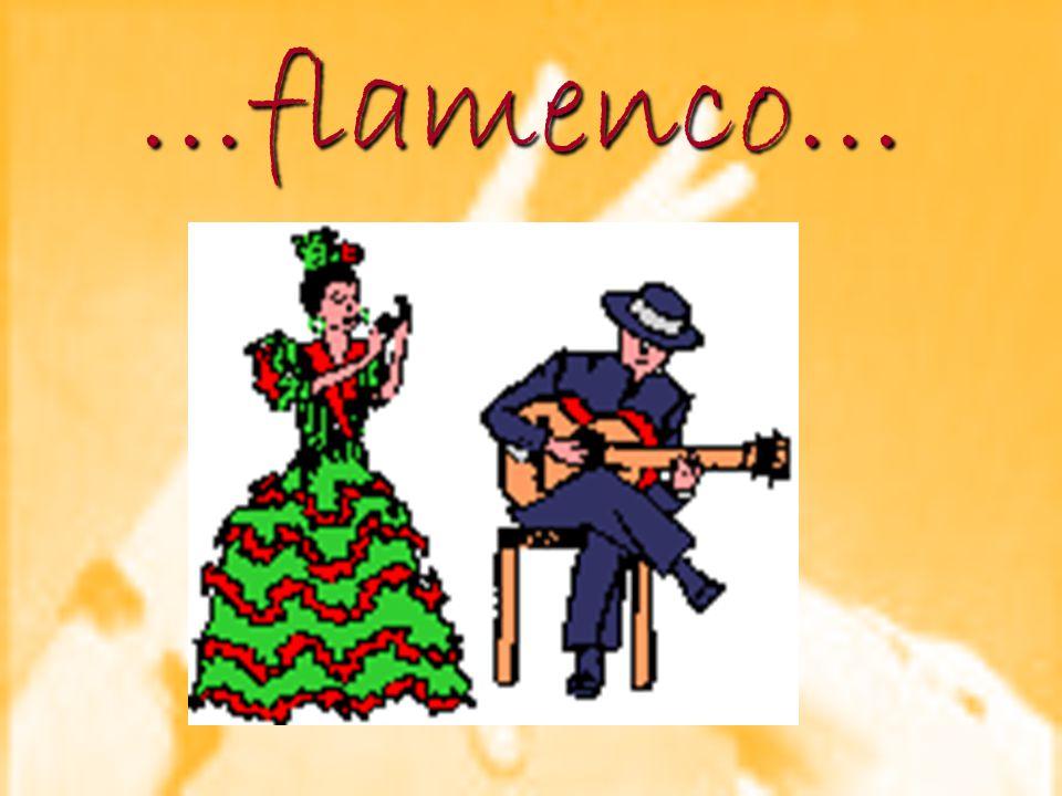 …flamenco… …flamenco…