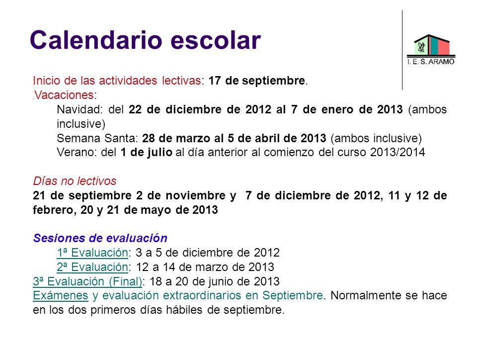 Calendario escolar Inicio de las actividades lectivas: 17 de septiembre.. Vacaciones: Navidad: del 22 de diciembre de 2012 al 7 de enero de 2013 (ambo