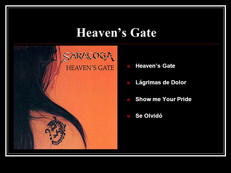 Heavens Gate Lágrimas de Dolor Show me Your Pride Se Olvidó
