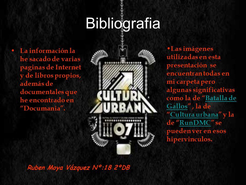 Bibliografia La información la he sacado de varias paginas de Internet y de libros propios, además de documentales que he encontrado en Documania. Las