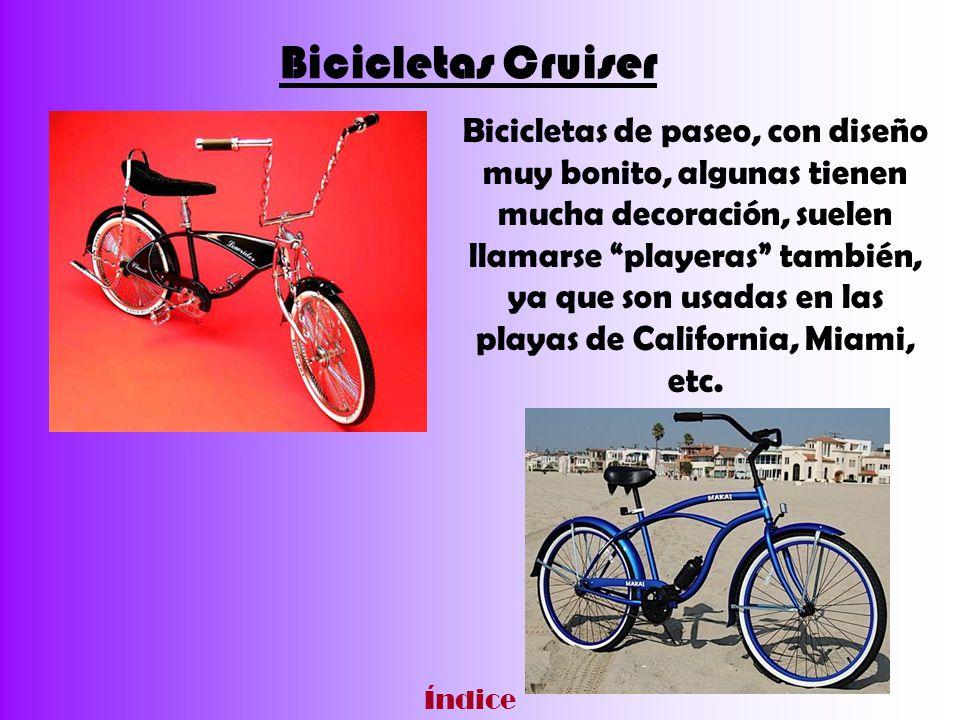 Bicicletas Cruiser Bicicletas de paseo, con diseño muy bonito, algunas tienen mucha decoración, suelen llamarse playeras también, ya que son usadas en