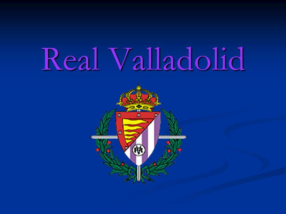 FICHA TÉCNICA Nombre: Real Valladolid Deportivo S.