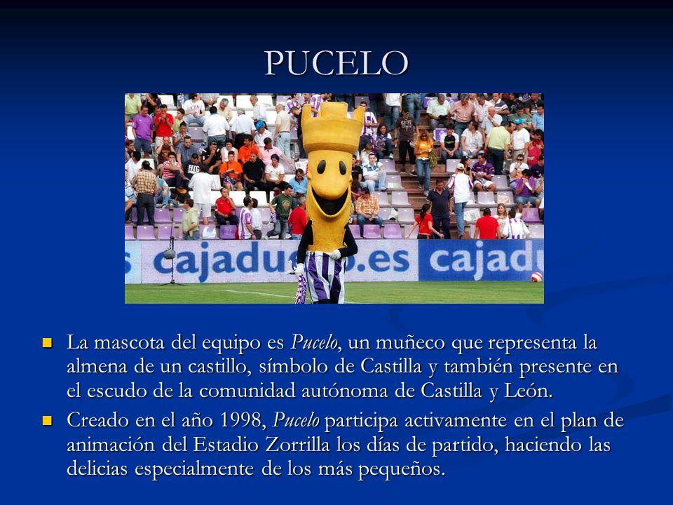 PUCELO La mascota del equipo es Pucelo, un muñeco que representa la almena de un castillo, símbolo de Castilla y también presente en el escudo de la c