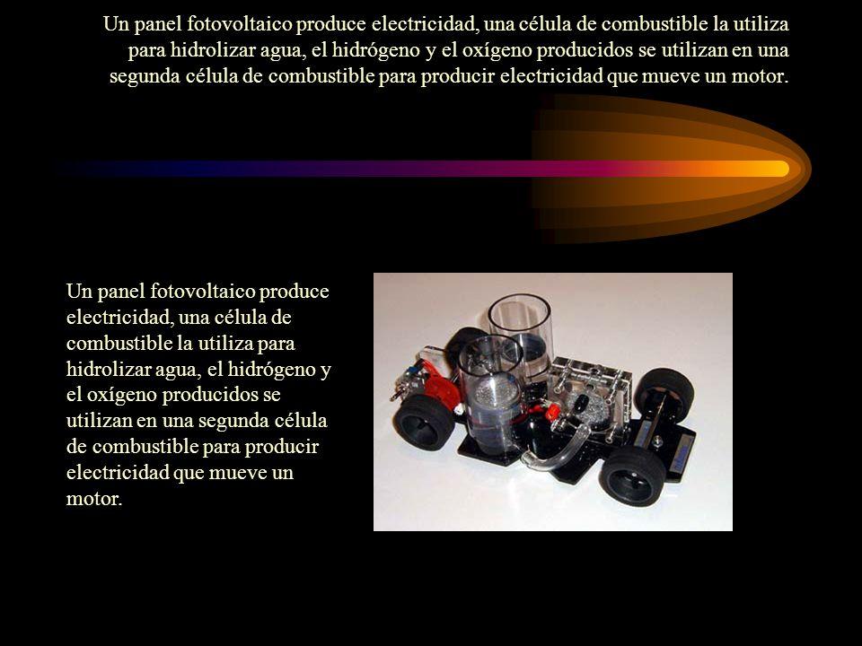 Un panel fotovoltaico produce electricidad, una célula de combustible la utiliza para hidrolizar agua, el hidrógeno y el oxígeno producidos se utiliza