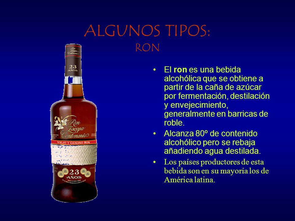 ALGUNOS TIPOS: RON El ron es una bebida alcohólica que se obtiene a partir de la caña de azúcar por fermentación, destilación y envejecimiento, genera