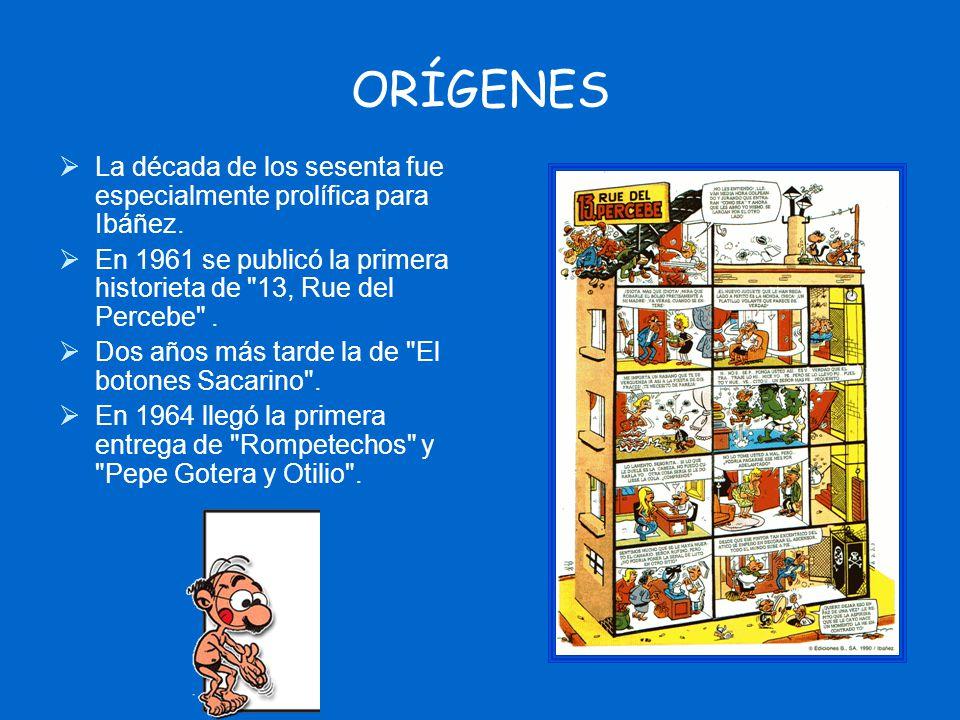 ORÍGENES La década de los sesenta fue especialmente prolífica para Ibáñez. En 1961 se publicó la primera historieta de