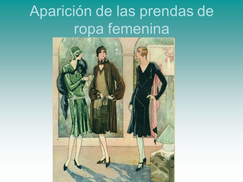Aparición de las prendas de ropa femenina