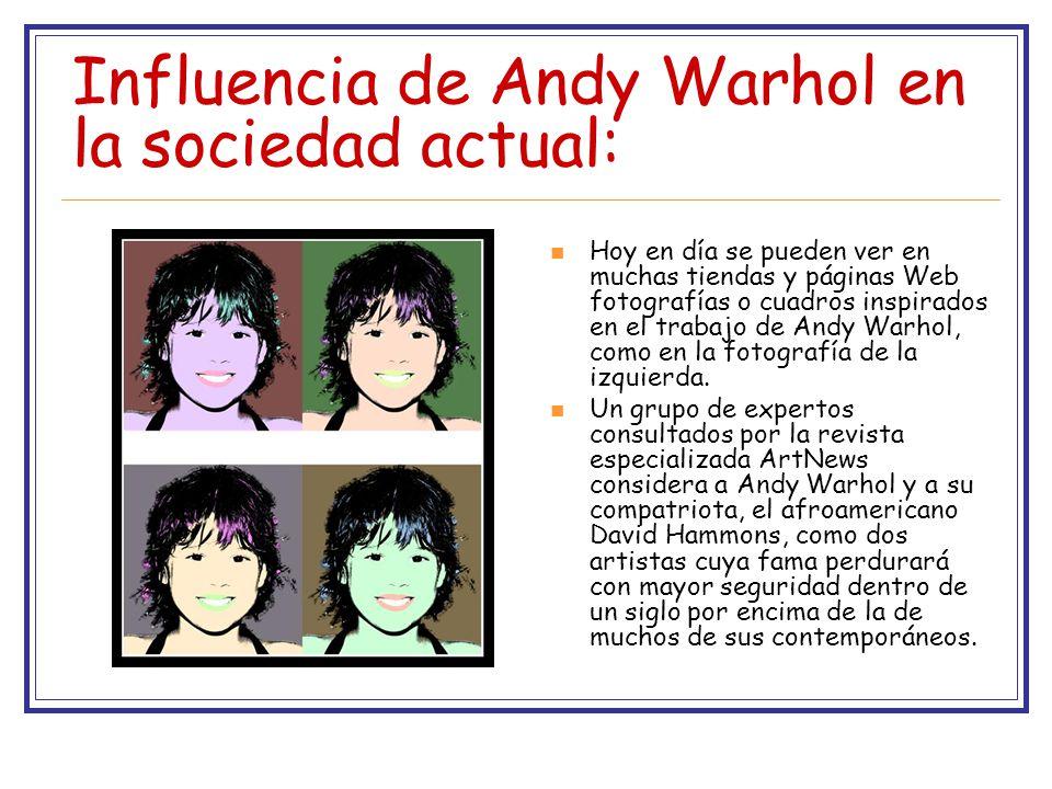Influencia de Andy Warhol en la sociedad actual: Hoy en día se pueden ver en muchas tiendas y páginas Web fotografías o cuadros inspirados en el trabajo de Andy Warhol, como en la fotografía de la izquierda.