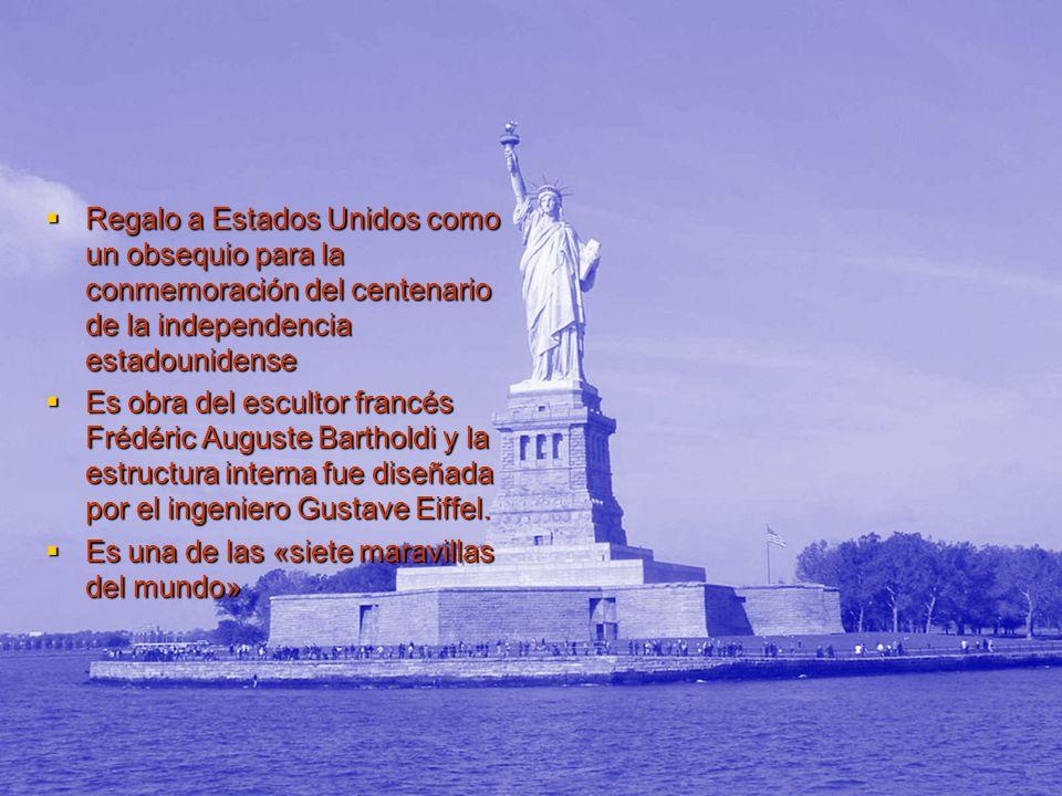 Regalo a Estados Unidos como un obsequio para la conmemoración del centenario de la independencia estadounidense Regalo a Estados Unidos como un obseq