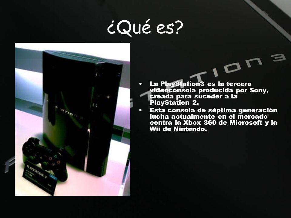 ¿Qué es? La PlayStation3 es la tercera videoconsola producida por Sony, creada para suceder a la PlayStation 2. Esta consola de séptima generación luc