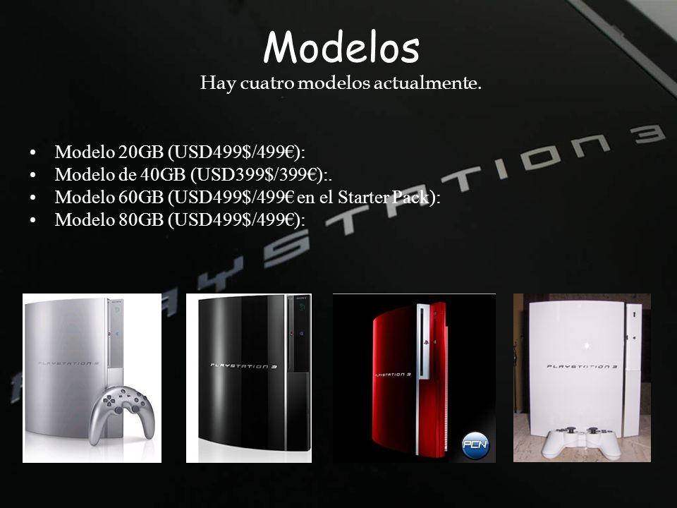 Modelos Hay cuatro modelos actualmente. Modelo 20GB (USD499$/499): Modelo de 40GB (USD399$/399):. Modelo 60GB (USD499$/499 en el Starter Pack): Modelo