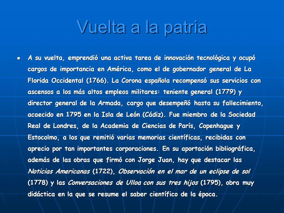 Consecuencias del trabajo de la expedición Jorge Juan estableció el valor del grado de meridiano contiguo al Ecuador en 56.767.788 toesas.
