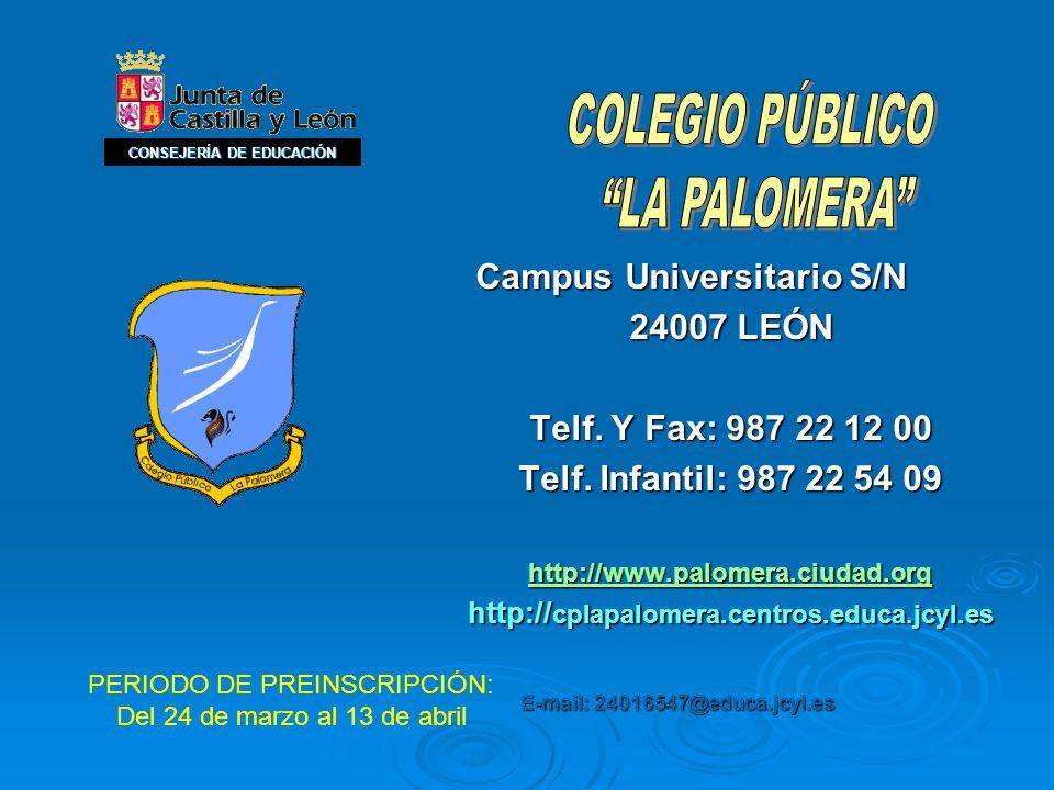 Campus Universitario S/N Campus Universitario S/N 24007 LEÓN Telf.