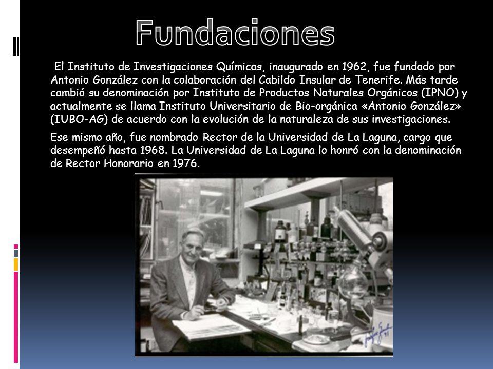 El Instituto de Investigaciones Químicas, inaugurado en 1962, fue fundado por Antonio González con la colaboración del Cabildo Insular de Tenerife. Má