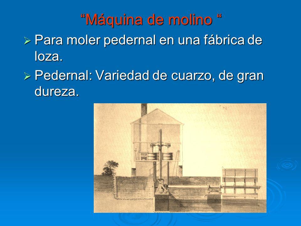 Máquina de molino Máquina de molino Para moler pedernal en una fábrica de loza. Para moler pedernal en una fábrica de loza. Pedernal: Variedad de cuar