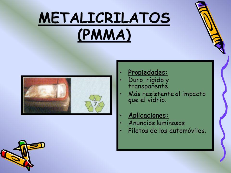 POLICARBONATOS (PC) Propiedades: Trasparentes. Excelentes propiedades químicas eléctricas y térmicas. Es doscientas veces mas resistente que el vidrio
