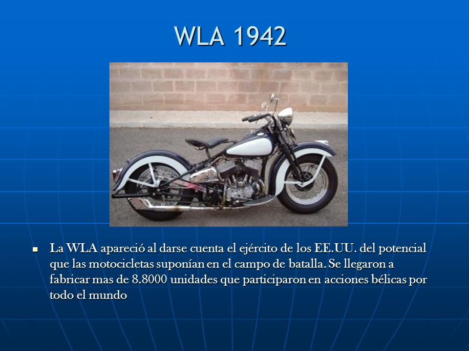 WLA 1942 La WLA apareció al darse cuenta el ejército de los EE.UU.
