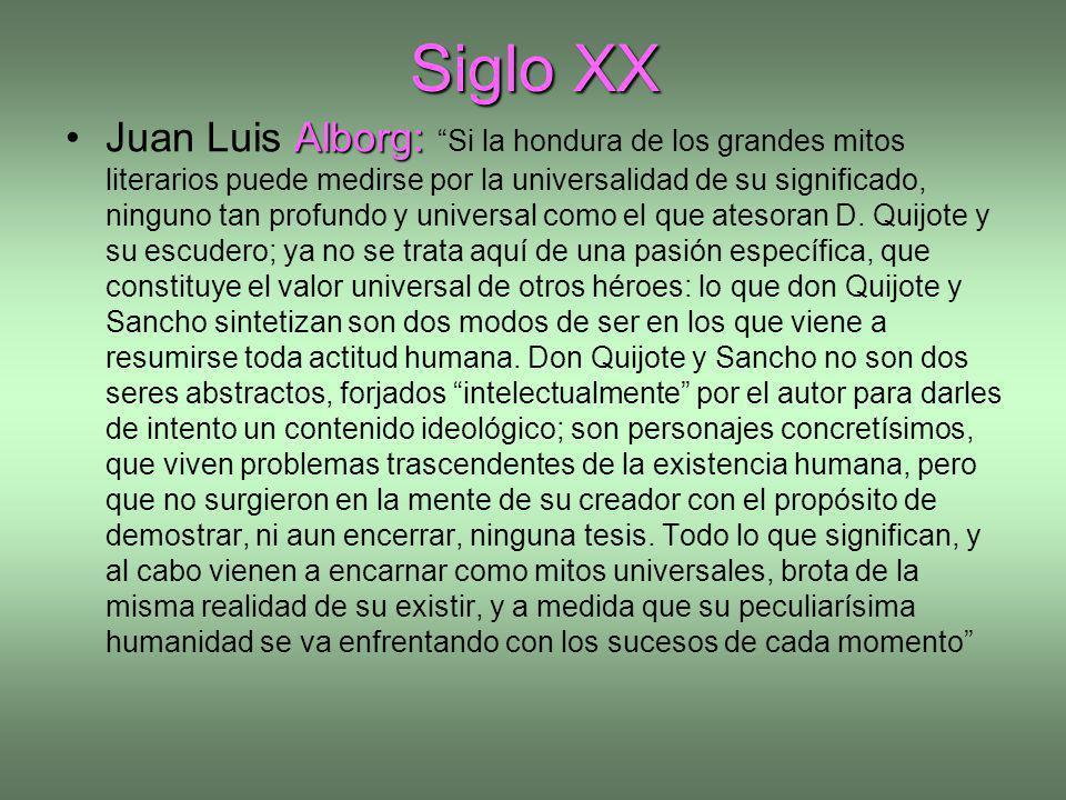 Siglo XX Alborg:Juan Luis Alborg: Si la hondura de los grandes mitos literarios puede medirse por la universalidad de su significado, ninguno tan prof