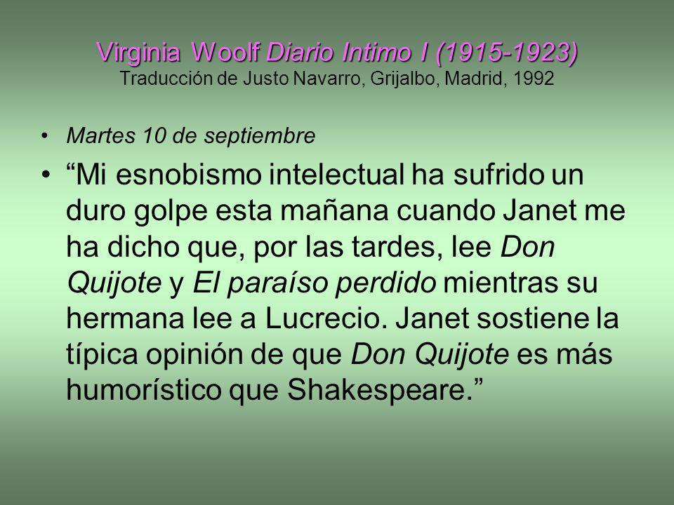 Virginia Woolf Diario Intimo I (1915-1923) Virginia Woolf Diario Intimo I (1915-1923) Traducción de Justo Navarro, Grijalbo, Madrid, 1992 Martes 10 de