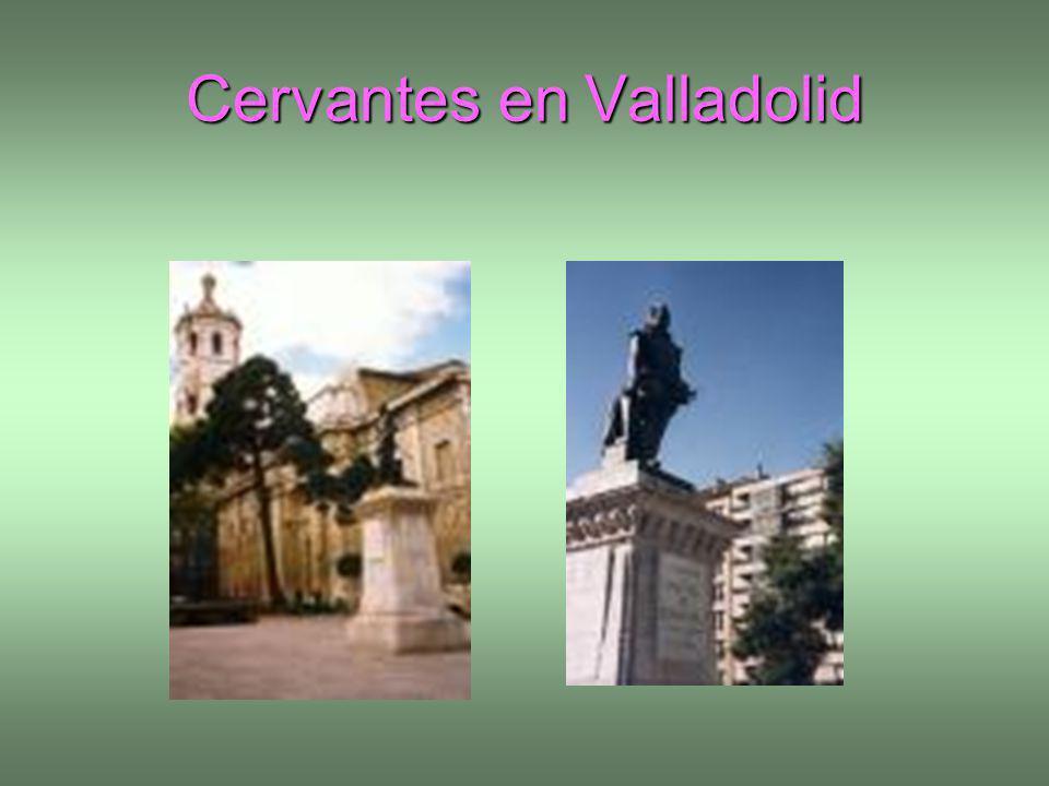 Cervantes en Valladolid