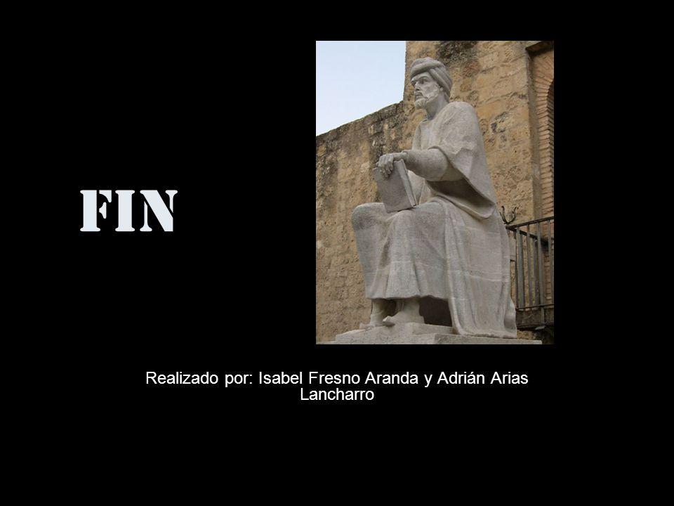 FIN Realizado por: Isabel Fresno Aranda y Adrián Arias Lancharro