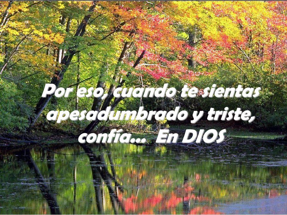 Recuerda: cuanto te reprima o inquiete es falso. Te lo aseguro en nombre de las leyes de la vida y de las promesas de Dios.