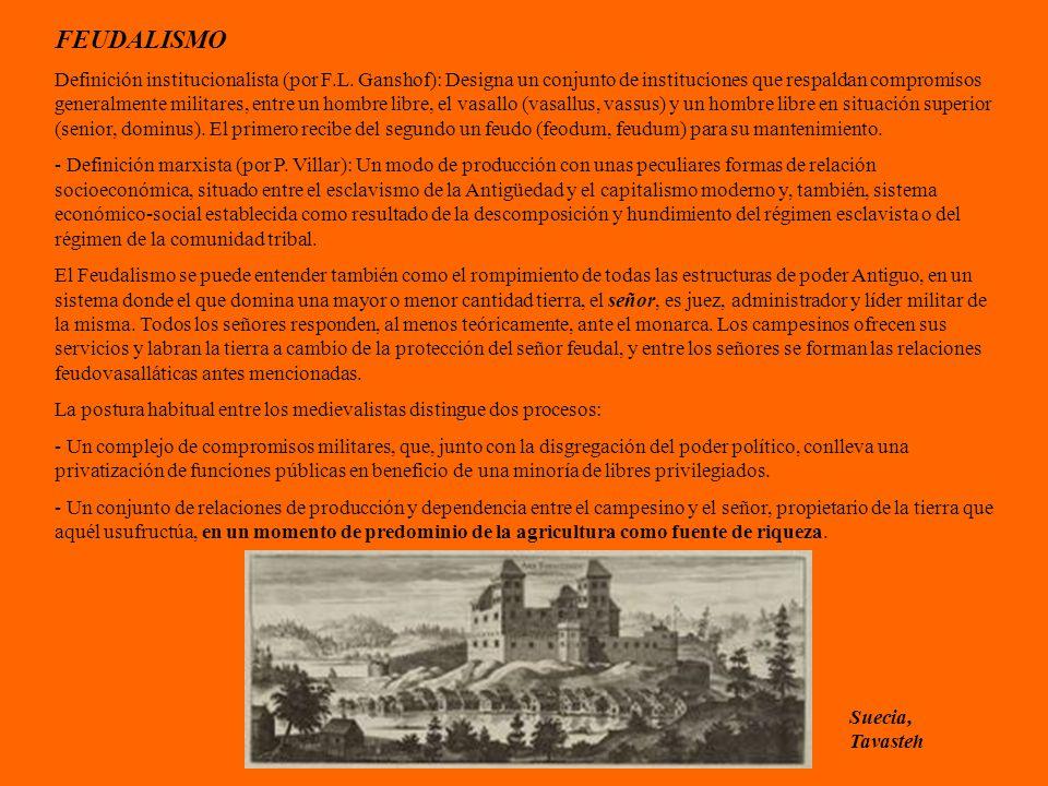 FEUDALISMO Definición institucionalista (por F.L.