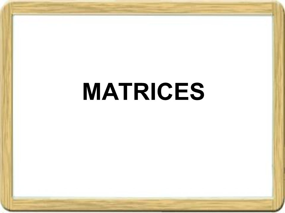ÍNDICE.1. Matrices 1.Definición de matriz 2.Tipos de matrices 2.