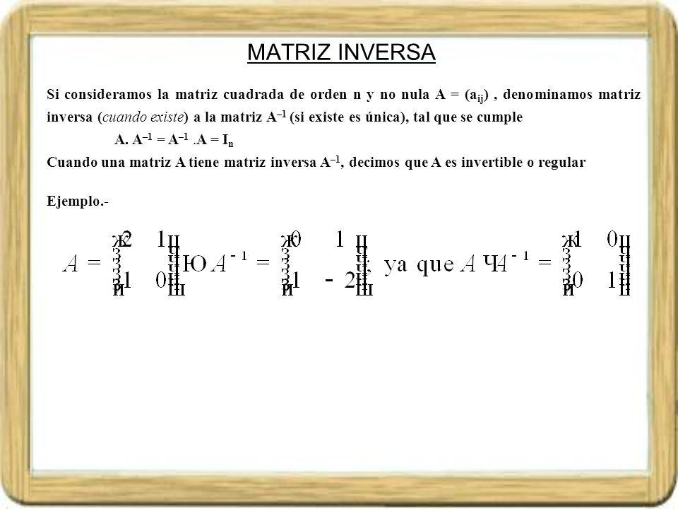 MATRIZ INVERSA.