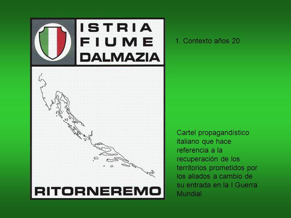 Cartel propagandístico italiano que hace referencia a la recuperación de los territorios prometidos por los aliados a cambio de su entrada en la I Guerra Mundial 1.