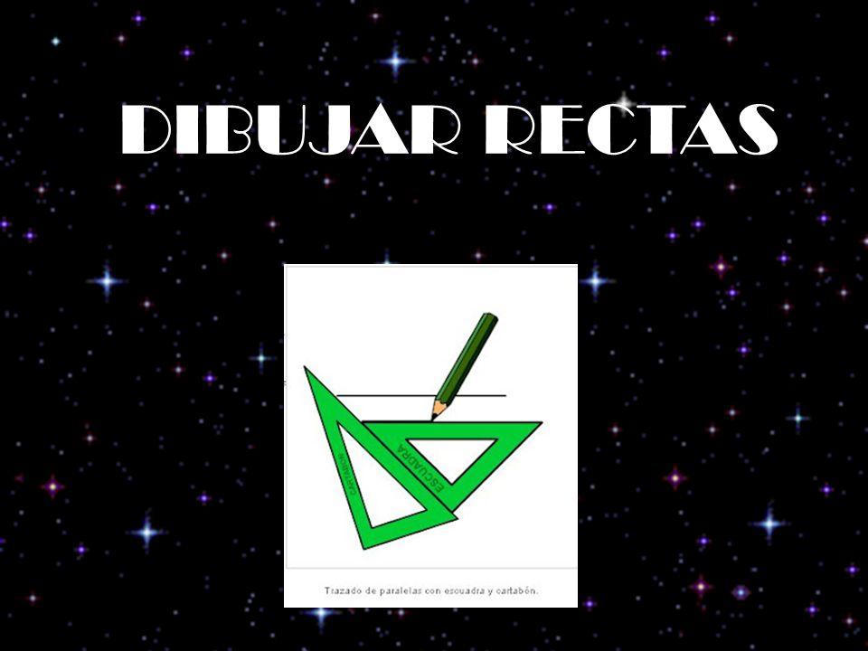 DIBUJAR RECTAS