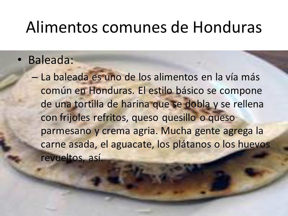 Alimentos comunes de Honduras Maize- – Tortillas: Las tortillas son hechas de masa de maíz molido.