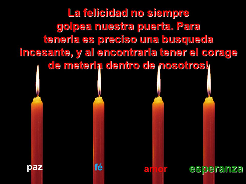 Que la vela de la Esperanza Esperanza nunca se apague dentro de usted.