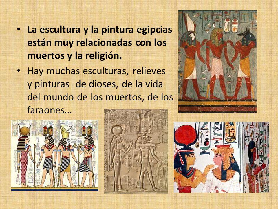 Escultura y Pintura Egipcia la Escultura y la Pintura