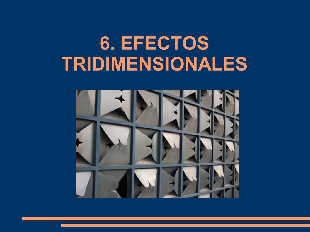 6. EFECTOS TRIDIMENSIONALES