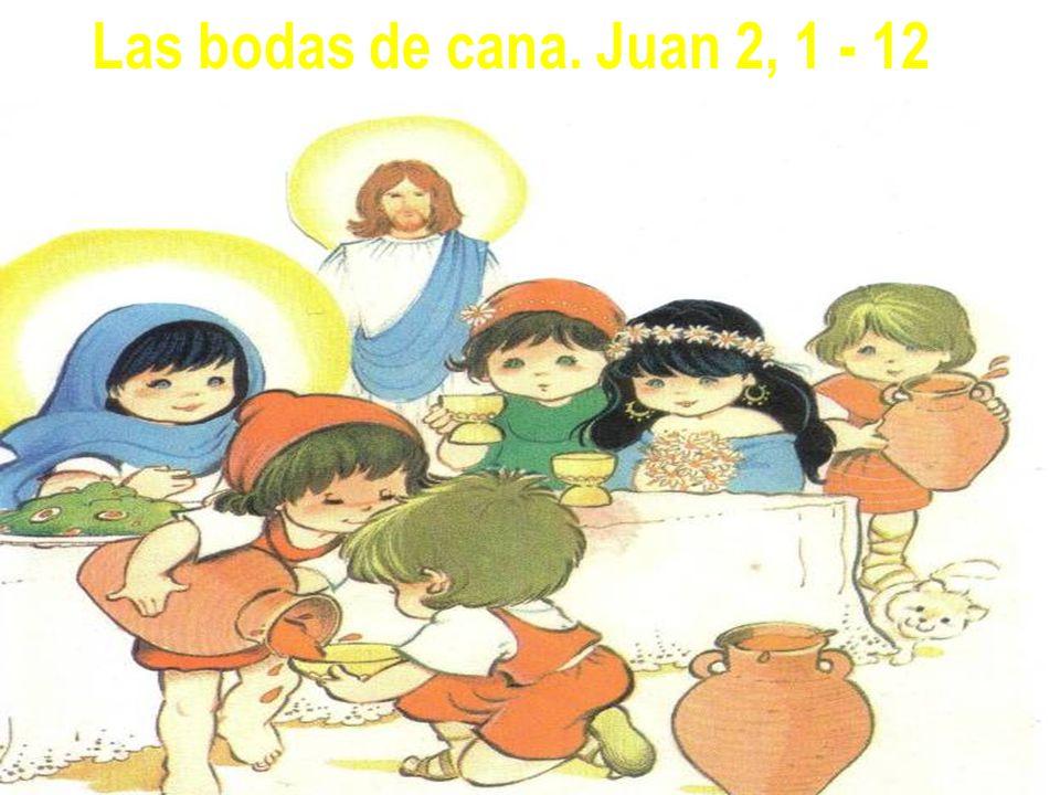 Las bodas de cana. Juan 2, 1 , 12
