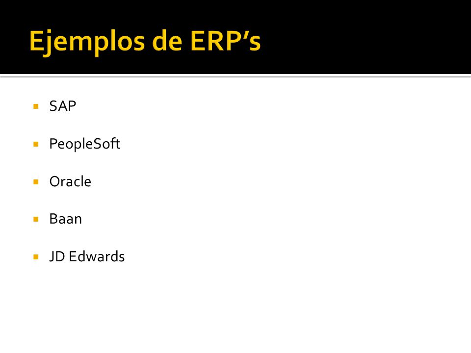 SAP PeopleSoft Oracle Baan JD Edwards